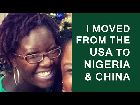 Why I Left The USA to Live and Teach In Nigeria and China: Pt 1