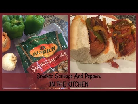 SMOKED SAUSAGE RECIPE | IN THE KITCHEN | SPONSORED