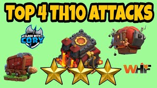 TOP 4, BEST TH10 ATTACK STRATEGY 2018! CLASH OF CLANS