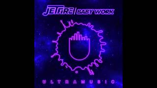JETFIRE - Work (Original Mix) [Cover Art]