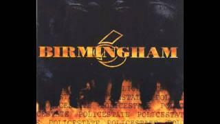 Birmingham 6 - Policestate