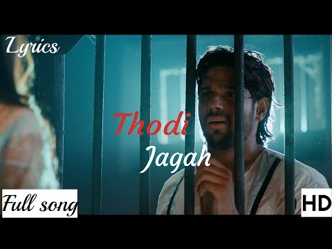 Thodi Jagah (Marjaavaan) Full Video -mp3 Arijit Singh With Lyrics