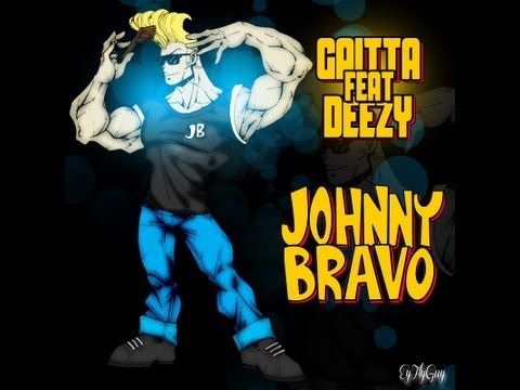Gaitta Ft. Deezy Dolla - Johnny Bravo (Prod. By Sonic Sounds) [User Submitted]