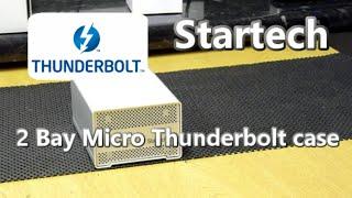 Thunderbolt on the go - StarTech 2-Bay Thunderbolt Mini Case