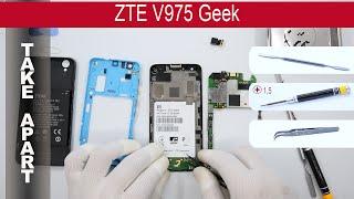 How to disassemble 📱 ZTE V975 Geek, Take Apart, Tutorial