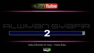 Karaoke Inka Christie Ft Amy Cinta Kita