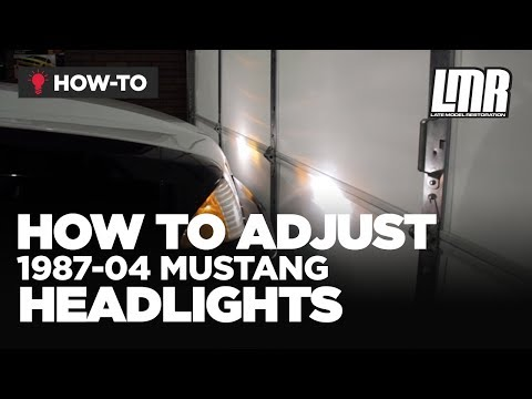 Mustang Headlights: How To Adjust/Aim 87-04 Mustang Headlights