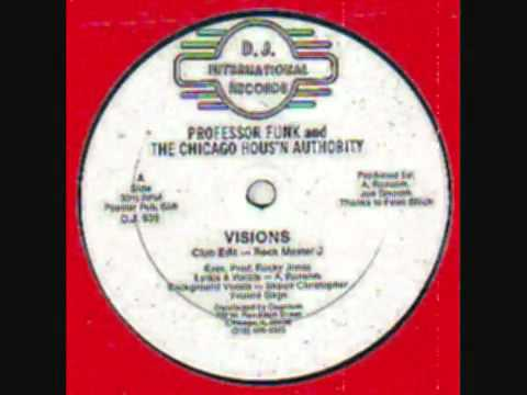 Professor Funk and The Chicago Hous'n Authority - Visions (Instrumental)