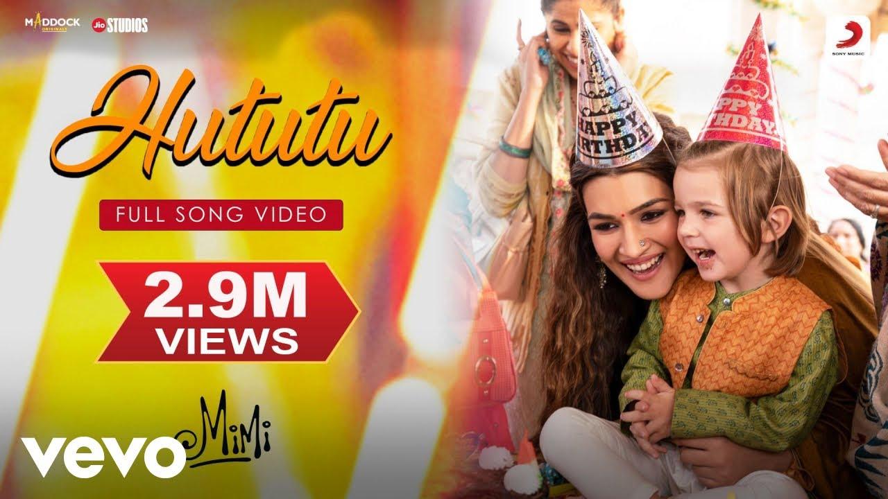 Download Hututu - Full Song Video Mimi Kriti Sanon, Pankaj T. A. R. Rahman Amitabh B.