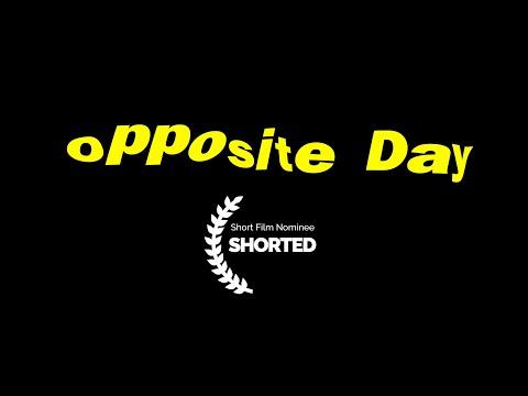 Opposite Day   Short Film Nominee