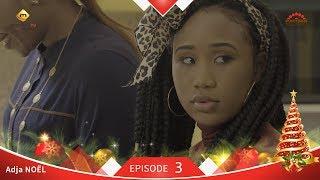 Série Adja - Episode 3 - NOËL