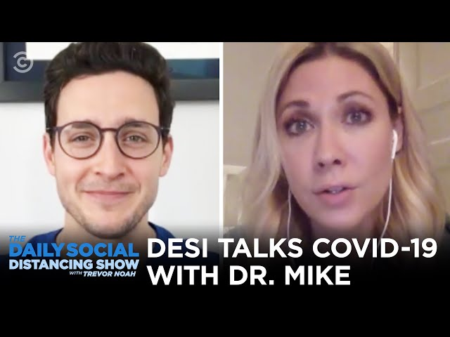 Desi Lydic Talks to Literally the Hottest Doctor in America | The Daily Social Distancing Show
