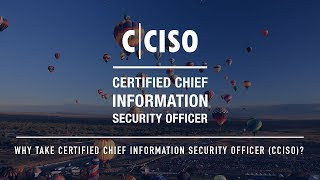 Why take Certified Chief Information Security Officer (CCISO)?