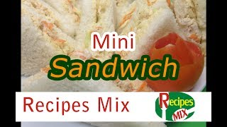 Mini Sandwich - A perfect snack for iftar - Kids food - Ramzan Special Recipe by Recipes Mix