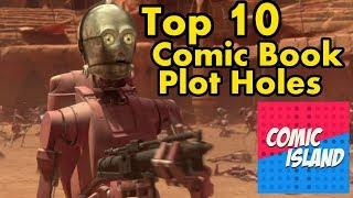 Top 10 Comic Book Plot Holes
