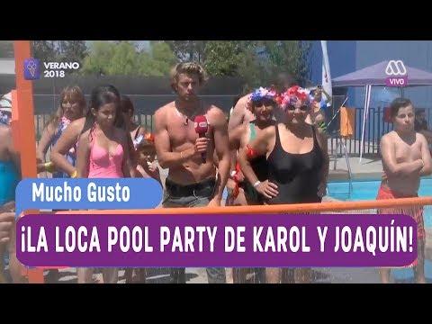 ¡La pool party de Karol y Joaquín en La Cisterna! - Mucho gusto 2018