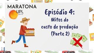 Gestão em Minutos Episódio 4: Mitos do custo de produção (Parte 2)