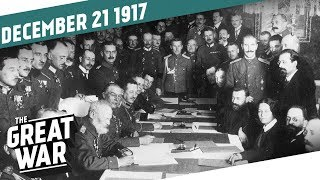 The Armistice of Brest-Litovsk I THE GREAT WAR Week 178