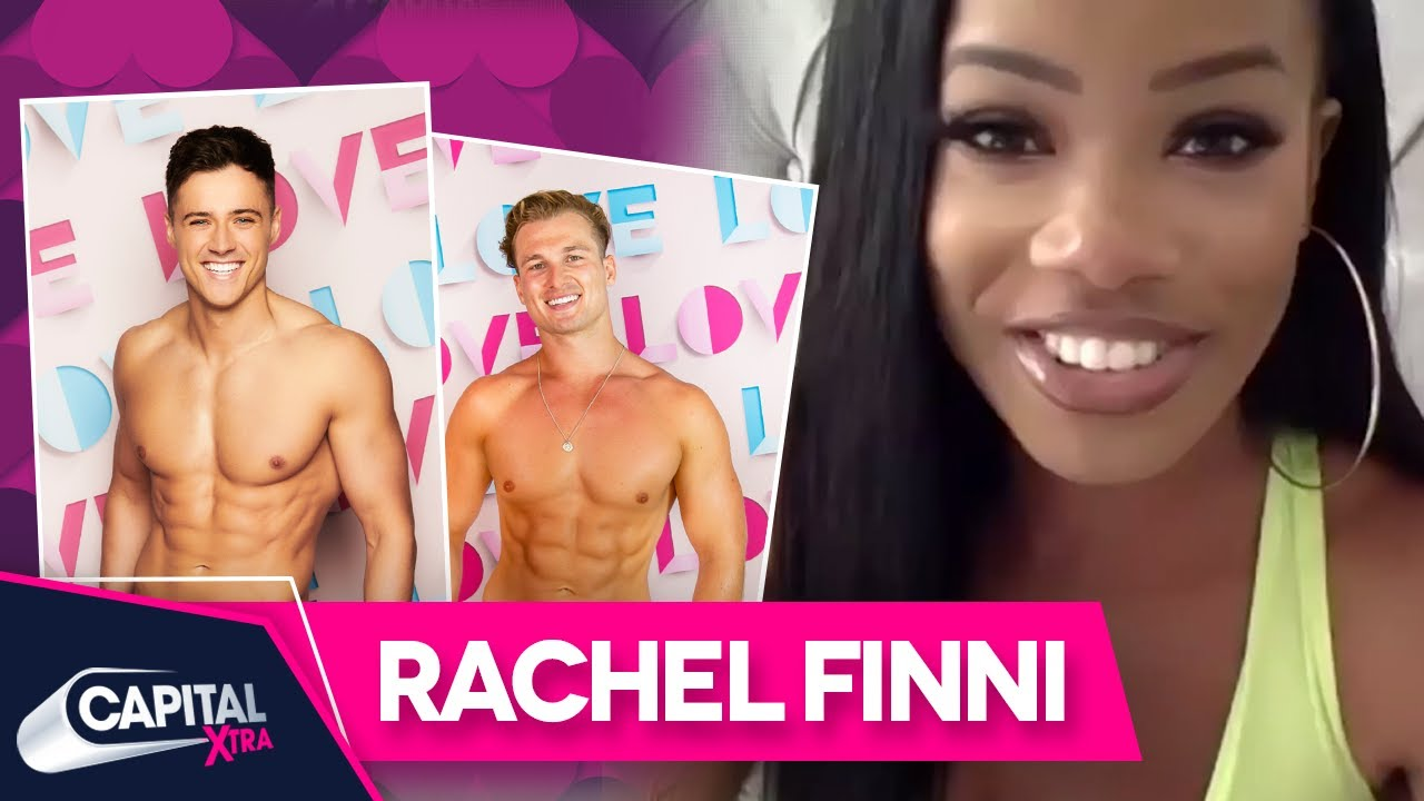 Love Island's Rachel Finni On Choosing Brad Over Chuggs | Capital XTRA