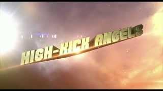 Action Promo of High Kick Angels! 映画「ハイキック・エンジェルス」2...