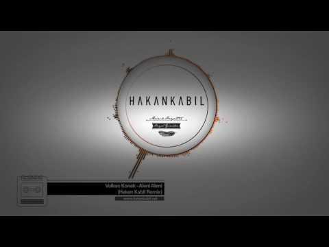 Volkan Konak - Aleni Aleni (Hakan Kabil Remix) | Türkü Sözleri Ve Hikayeleri - www.turkusu.com