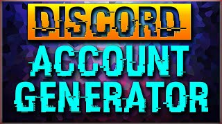 Discord Account Generator 2019 Free / How to get Discord Tokens by Discord  Programs