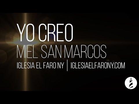 Yo Creo - Miel San Marcos LETRA LYRICS