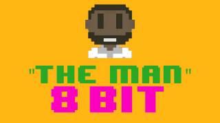 The Man (8 Bit Remix Version) [Tribute to Aloe Blacc] - 8 Bit Universe Cover