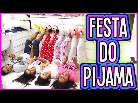 FIZEMOS UMA FESTA DO PIJAMA !!!