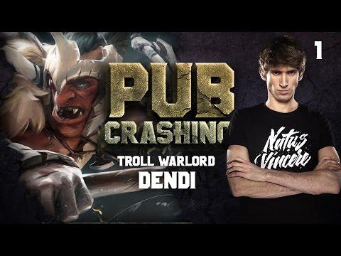 Pubs Crashing: Dendi on Troll Warlord vol.1