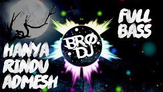 DJ HANYA RINDU - ADMESH KAMALENG !!! DJ SLOW FULL BASS !!! TIKTOK.mp3