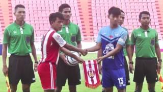 ไฮไลท์ การแข่งขันฟุตบอลลีกเยาวชนแห่งชาติ รอบชิงชนะเลิศ รุ่น 17 ปี