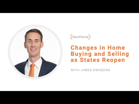 Changes in Home Buying and Selling as States Reopen