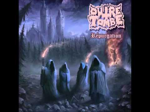 Outre Tombe   Répurgation   Full album