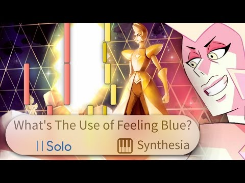 What's The Use of Feeling Blue? - Steven Universe --  SOLO PIANO COVER w/LYRICS  -- Synthesia HD