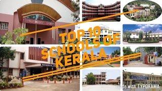Top 10 Schools of Kerala (2017) - Best Schools For Intermediate