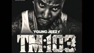 Young Jeezy - All We Do TM 103