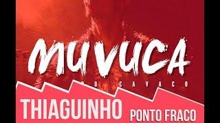 Baixar Ponto Fraco - Thiaguinho - Muvuca do Cavaco