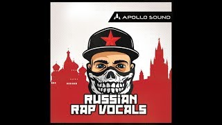 Russian Rap Vocals Acapella (Royalty Free) Sample Pack Full Mix vocal samples