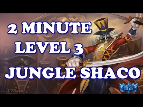 How to - Shaco 2 minute lvl 3 with double buffs | League of Legends Season 3 Patch 3.8