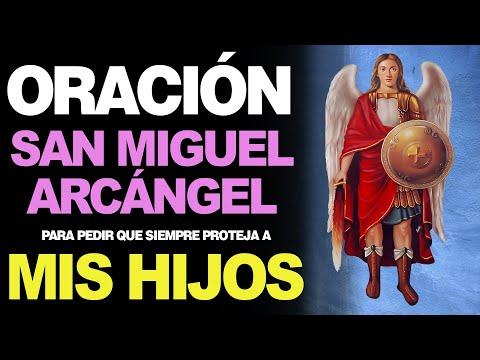 🙏 Oración A San Miguel Arcángel PARA PEDIR LA PROTECCIÓN DE LOS HIJOS 🙇