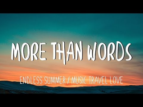 more-than-words---music,-travel,-love/endless-summer-(lyrics)
