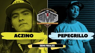 ACZINO vs PEPEGRILLO - Semifinal - BMF - VIDEO OFICIAL