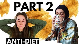 Anti-Diet: ANOTHER PERSPECTIVE ft. Dua the Dietitian