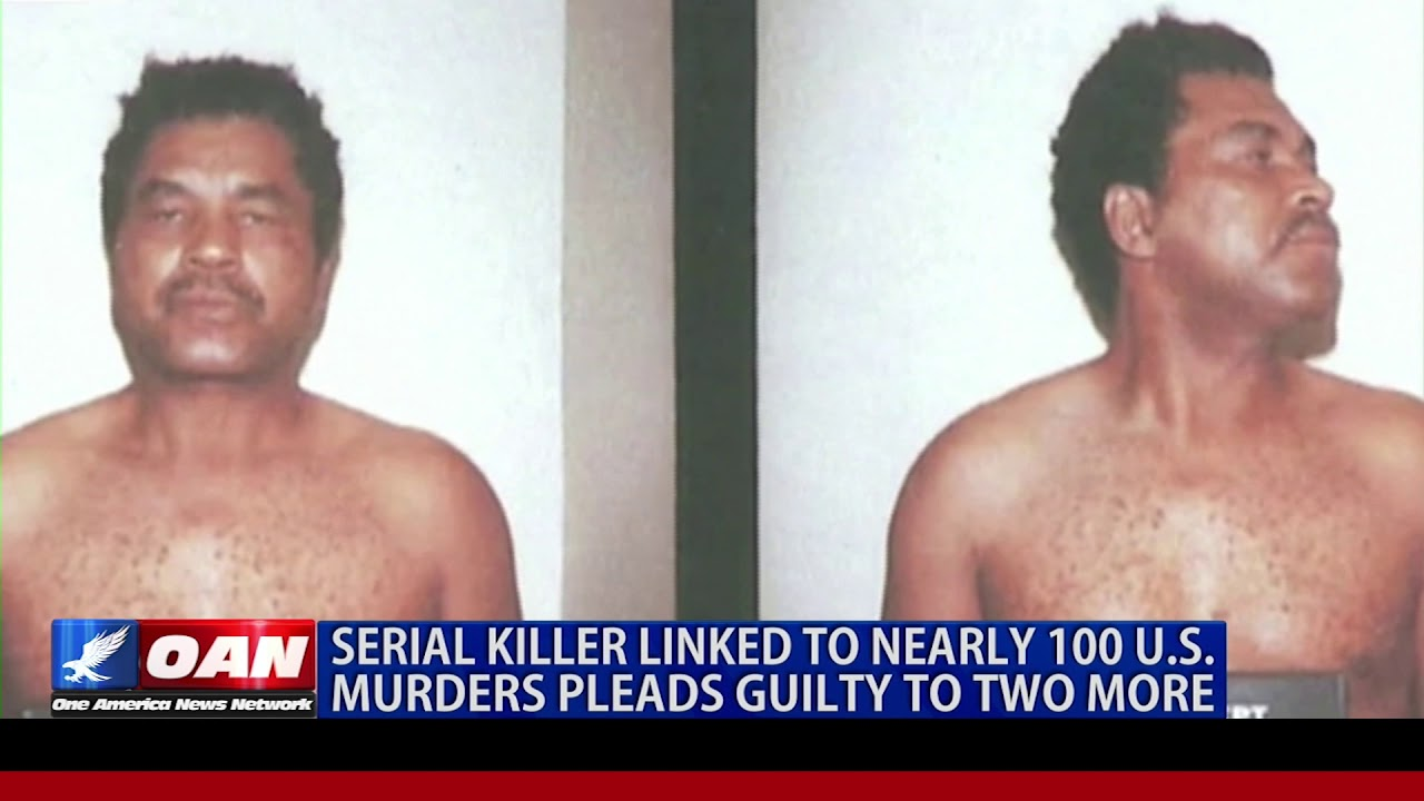 OAN Serial Killer Linked to Nearly 100 U.S. Murders Pleads Guilty to Two More