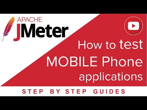 JMeter - How To Test Mobile Applications (in 7 Steps)