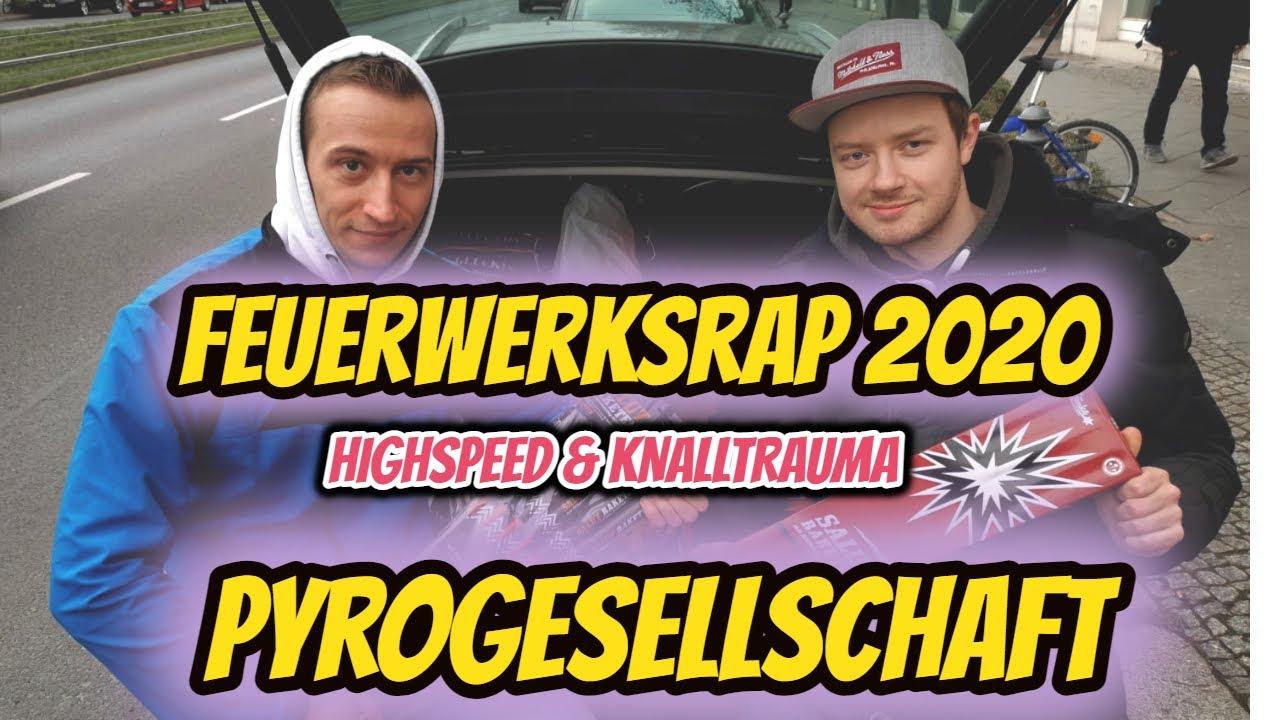 FEUERWERKSRAP 2020 - HIGHSPEED & KNALLTRAUMA *Pyrogesellschaft*