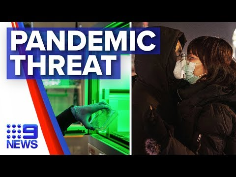 World Prepares For Potential Coronavirus Pandemic | Nine News Australia