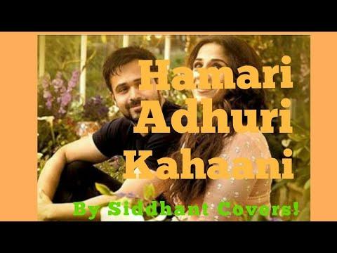 #07 | Hamari Adhuri Kahaani | Title Track | Arijit Singh | Karaoke On Smule By Siddhant! thumbnail