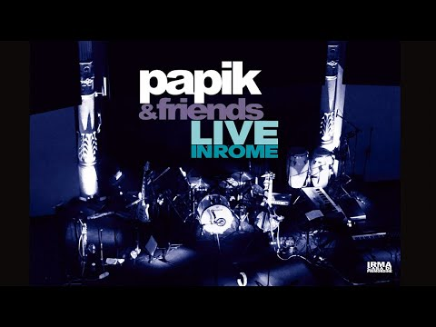 Top Lounge and Chill out Music - Papik Live in Rome